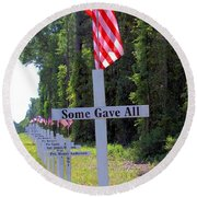 Round Beach Towel featuring the photograph Some Gave All by Gordon Elwell