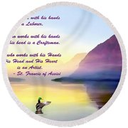 St Francis Of Assisi Quotation Round Beach Towel