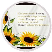 Sunflowers And Serenity Prayer Round Beach Towel by Barbara Griffin