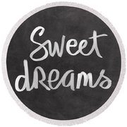 Sweet Dreams Round Beach Towel by Linda Woods