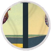 Tale Of Two Chickens Round Beach Towel