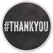 Thank You- Greeting Card Round Beach Towel