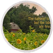 The Harvest Is Plentiful Round Beach Towel