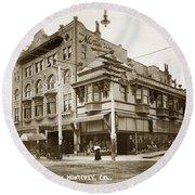 The Monterey Hotel 1904 The Goldstine Block Building 1906 Photo  Round Beach Towel