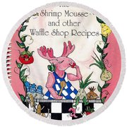 The Shrimp Moose And Other Waffle Shop Recipes Cookbook Calvary Church Memphis Tn Round Beach Towel