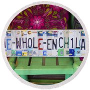 The Whole Enchilada Round Beach Towel