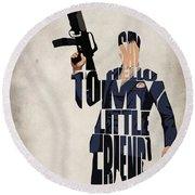 Tony Montana - Al Pacino Round Beach Towel