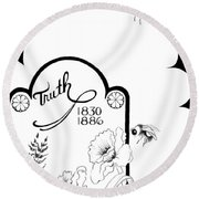 Round Beach Towel featuring the digital art Truth Time by Carol Jacobs