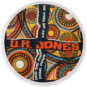 Uk Jones Let Me Tell Ya Round Beach Towel