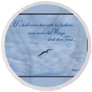 Under His Wings Round Beach Towel