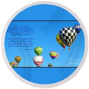 Up Up And Away Poetry Photography Round Beach Towel
