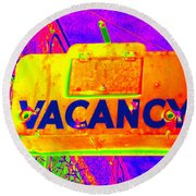 Vacancy Hotel Sign Round Beach Towel