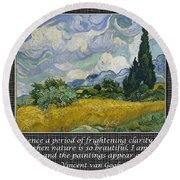 Van Gogh Motivational Quotes - Wheat Field With Cypresses II Round Beach Towel