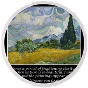 Van Gogh Motivational Quotes - Wheat Field With Cypresses Round Beach Towel