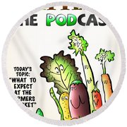 Vegetable Matters The Podcast Round Beach Towel