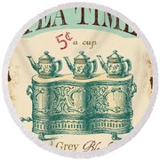 Vintage Tea Time Sign Round Beach Towel by Jean Plout