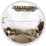 Watsonville California  The Apple City Circa 1926 Round Beach Towel by California Views Mr Pat Hathaway Archives