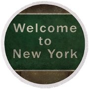 Welcome To New York Highway Road Side Sign Round Beach Towel