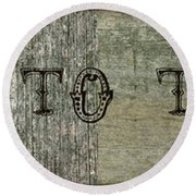 Welcome To The Cabin Round Beach Towel by Michelle Calkins