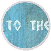 Welcome To The Cottage Round Beach Towel by Michelle Calkins