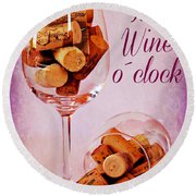Wine Time Round Beach Towel