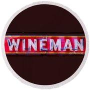 Wineman Neon Sign Round Beach Towel
