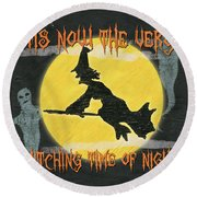 Witching Time Round Beach Towel