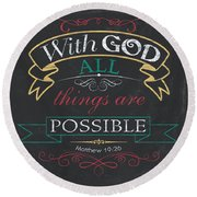 With God Round Beach Towel