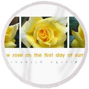 Yellow Rose On The First Day Of Summer Round Beach Towel