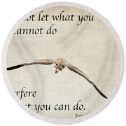 You Can Do It  Round Beach Towel by Kerri Farley