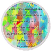 You Have Wings Round Beach Towel by Barbara Griffin