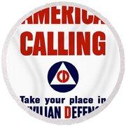 America Calling -- Civilian Defense Round Beach Towel
