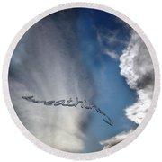 Round Beach Towel featuring the photograph B R E A T H E by Vicki Ferrari
