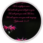 Round Beach Towel featuring the photograph Bee Balm And Bible Verse by Randall Branham