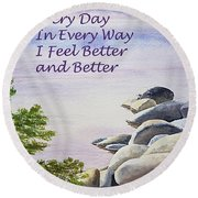 Feel Better Affirmation Round Beach Towel