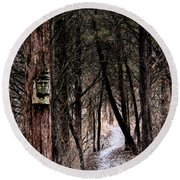Gently Into The Forest My Friend Round Beach Towel