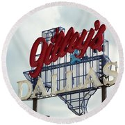 Round Beach Towel featuring the photograph Gilleys Dallas by Charlie and Norma Brock