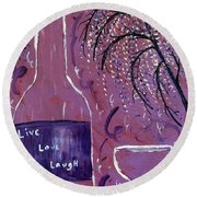 Live Love Laugh Wine Round Beach Towel