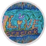 Love Struck Round Beach Towel