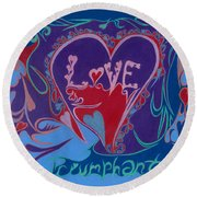Love Triumphant 2nd Of 3  Round Beach Towel