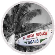 Round Beach Towel featuring the photograph Mahahual Mexico Surfboard Sign Color Splash Black And White by Shawn O'Brien
