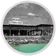 Round Beach Towel featuring the photograph Playa Del Carmen Mexico Maritime Terminal Color Splash Black And White by Shawn O'Brien