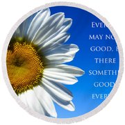 Something Good Round Beach Towel by Julia Wilcox