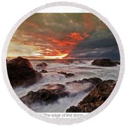 The Edge Of The Storm Round Beach Towel