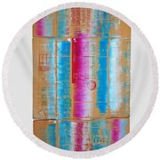 The Way We Live Now Round Beach Towel