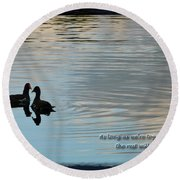 Round Beach Towel featuring the photograph Together by Steven Sparks