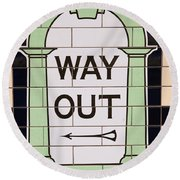 Way Out Round Beach Towel