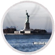 Round Beach Towel featuring the photograph We Shall Never Forget - 9/11 by Mark Madere