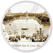 1904 World's Fair, Grand Basin View From Festival Hall Round Beach Towel