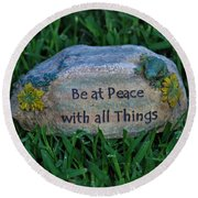 Round Beach Towel featuring the photograph 1- Be At Peace by Joseph Keane